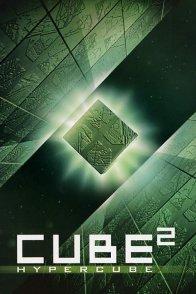 Affiche du film : Cube 2 : hypercube