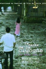 Affiche du film : La danse de la cigogne