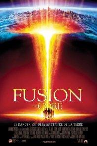 Affiche du film : Fusion - the core