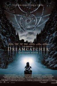 Affiche du film : Dreamcatcher, l'attrape-reves