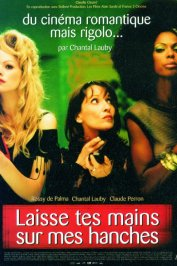 background picture for movie Laisse tes mains sur mes hanches