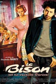 Affiche du film : Le bison (et sa voisine Dorine)