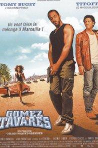 Affiche du film : Gomez & Tavarès