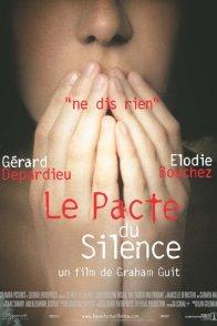 Affiche du film : Le pacte du silence