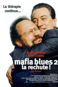 Affiche du film : Mafia blues 2 (la rechute !)