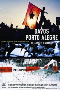Affiche du film : Davos, porto alegre et autres bataill
