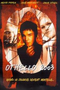 Affiche du film : Othello 2003