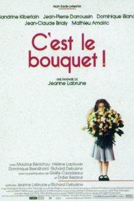 Affiche du film : C'est le bouquet !