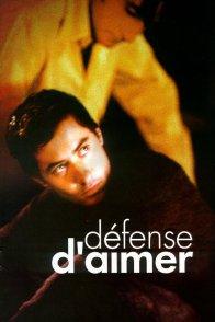 Affiche du film : Defense d'aimer