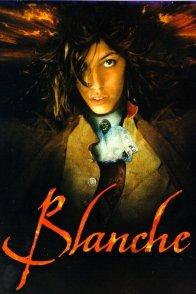 Affiche du film : Blanche