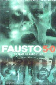 Affiche du film : Fausto 5.0