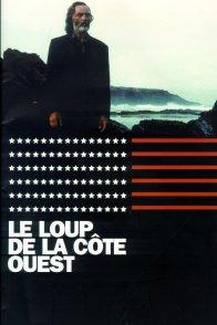 Affiche du film : Le loup de la côte Ouest