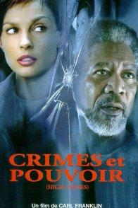 Affiche du film : Crimes et pouvoir