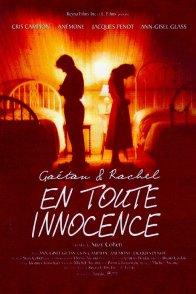 Affiche du film : Gaetan et rachel en toute innocence