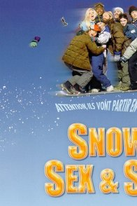 Affiche du film : Snow, sex & sun