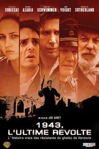 Affiche du film : 1943, l'ultime révolte