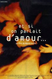 background picture for movie Et si on parlait d'amour...