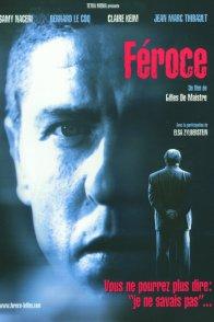 Affiche du film : Féroce