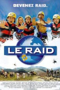Affiche du film : Le raid