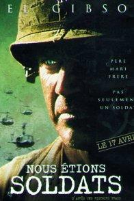 Affiche du film : Nous étions soldats