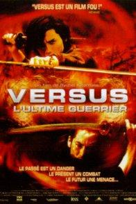 Affiche du film : Versus (l'ultime guerrier)