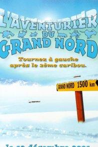 Affiche du film : L'aventurier du grand nord