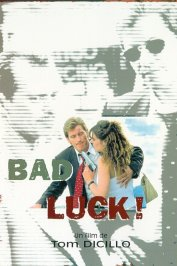 background picture for movie Bad luck !