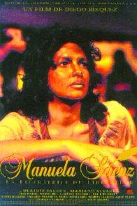 Affiche du film : Manuela saenz (la liberatrice du libe