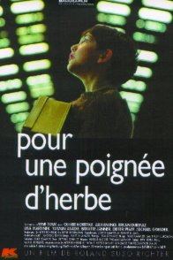 Affiche du film : Pour une poignee d'herbe