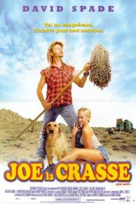 Affiche du film : Joe la crasse