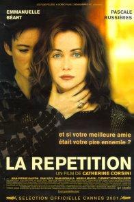 Affiche du film : La Répétition