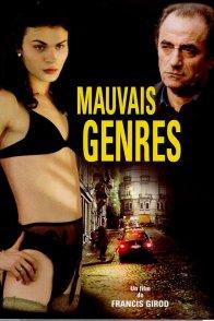 Affiche du film : Mauvais genres