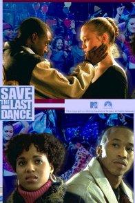 Affiche du film : Save the last dance (nee pour danser)