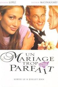 Affiche du film : Un mariage trop parfait