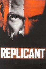 Affiche du film : Replicant