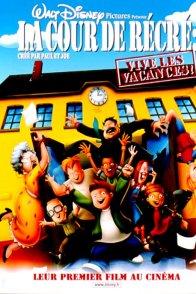 Affiche du film : La cour de récré : vive les vacances !