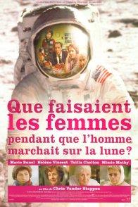 Affiche du film : Que faisaient les femmes pendant que l'homme marchait sur la lune ?