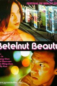 Affiche du film : Betelnut beauty