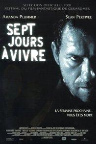 Affiche du film : Sept jours a vivre