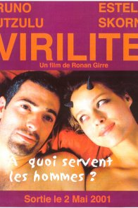 Affiche du film : Virilite