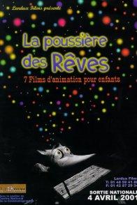 Affiche du film : La poussiere des reves