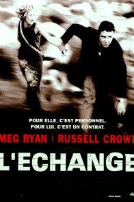 Affiche du film : L'echange