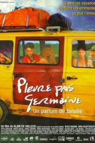 Affiche du film : Pleure pas germaine