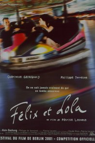 Affiche du film : Felix et Lola