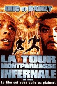 Affiche du film : La Tour Montparnasse infernale