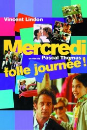 background picture for movie Mercredi, folle journee !