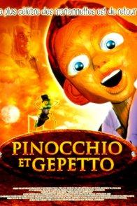 Affiche du film : Pinocchio et gepetto