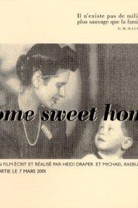 Affiche du film : Home sweet home