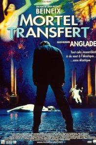Affiche du film : Mortel transfert