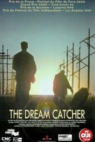 Affiche du film : The dream catcher